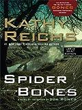 Spider Bones (Wheeler Hardcover) Kathy Reichs