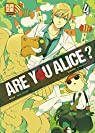 Are you Alice ?, tome 4  par Katagiri