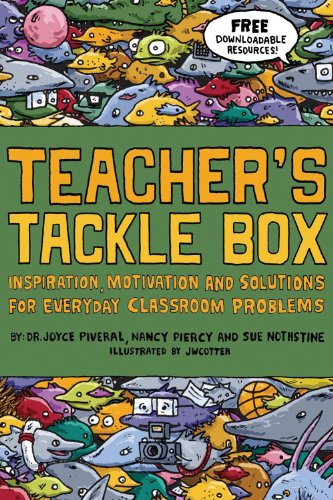 Teacher's Tackle Box: Inspiration, Motivation and...