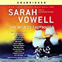The Wordy Shipmates Audiobook by Sarah Vowell
