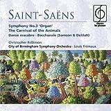 Saint-Saëns: Organ Symphony, The Carnival of the Animals etc