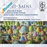 Saint-Saëns: Organ Symphony, The Carnival of the Animals etc