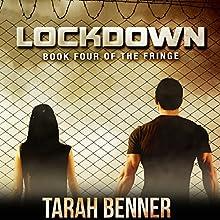 Lockdown Audiobook by Tarah Benner Narrated by Michael Goldstrom, Saskia Maarleveld
