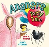 Anansi's Party Time (Eric A. Kimmel)
