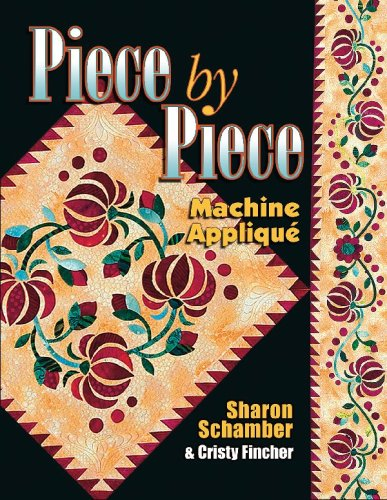 Piece by Piece Machine Applique (Machine Applique compare prices)