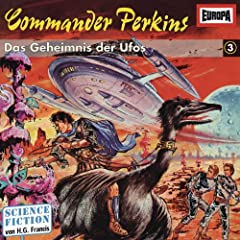 Commander Perkins 3 - Das Geheimnis der Ufos