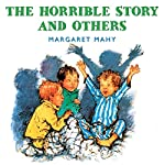 The Horrible Story and Others | Margaret Mahy