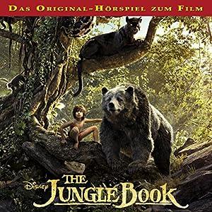 The Jungle Book: Das Original-Hörspiel zum Kinofilm Hörspiel von Gabriele Bingenheimer Gesprochen von: Hans Mittermüller, Pablo Ribet Buse, Armin Rohde, Joachim Król, Ben Becker, Heike Makatsch