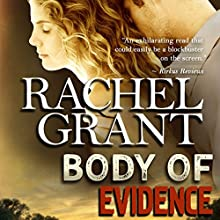 Body of Evidence Audiobook by Rachel Grant Narrated by Nicol Zanzarella