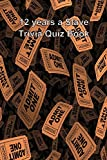 12 Years a Slave Trivia Quiz Book
