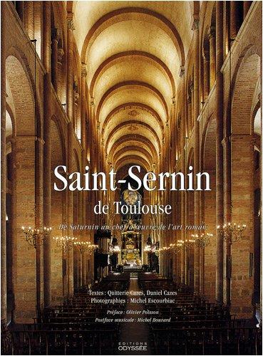 Saint-Sernin-de-Toulouse-De-Saturnin-au-chef-doeuvre-de-lart-roman
