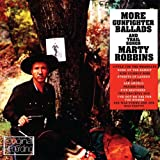 More Gunfighter Balads And Trail Songs