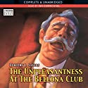 The Unpleasantness at the Bellona Club (       UNABRIDGED) by Dorothy L. Sayers Narrated by Ian Carmichael