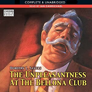 The Unpleasantness at the Bellona Club | [Dorothy L. Sayers]
