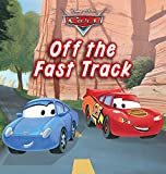 Cars: Off the Fast Track (Disney Short Story eBook)