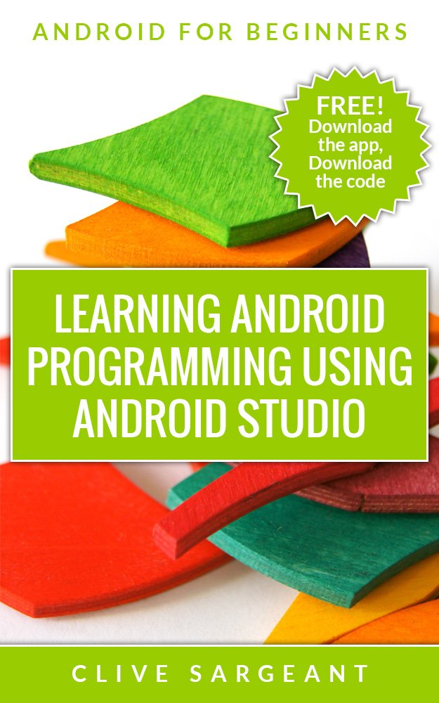 Amazon.com: Learning Android programming using Android Studio ...