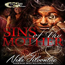 Sins of Thy Mother Audiobook by Niki Jilvontae Narrated by Cee Scott