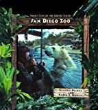 img - for San Diego Zoo (Great Zoos of the United States) book / textbook / text book