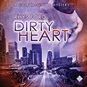 Dirty Heart: Cole McGinnis Mysteries, Book 6 | Rhys Ford