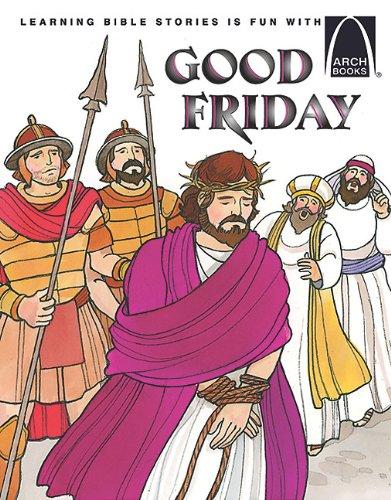 Good Friday - Arch Books, LOUISE ULMER