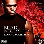 Bear Necessities: Halle Shifters, Book 1 | Dana Marie Bell