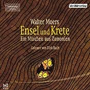 Ensel und Krete (Zamonien 2) | Walter Moers