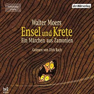 Ensel und Krete (Zamonien 2) Hörbuch