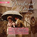 Deirdre and Desire: The Six Sisters, Book 3 Audiobook by M. C. Beaton, Marion Chesney Narrated by Charlotte Anne Dore