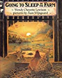 GOING TO SLEEP ON THE FARM by Wendy Cheyette Lewison, pictures by Juan Wijngaard (1994 Softcover 8 x 10 inches 30 pages A Trumpet Club Special Edition) (0440830397) by Wendy Cheyette Lewison