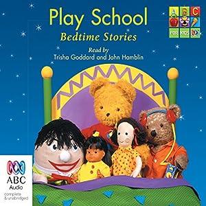 Play School Bedtime Stories Radio/TV Program