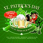 St. Patrick's Day! Great Irish Pub Songs