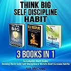 Think Big, Self Discipline, and Habit: 3 Books in 1 Hörbuch von Ace McCloud Gesprochen von: Joshua Mackey