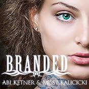 Branded: Sinners, Book 1 | Missy Kalicicki, Abi Ketner