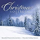 Christmas Solitude: Beautiful Piano Instrumentals For A Peaceful Holiday Season Album Cover
