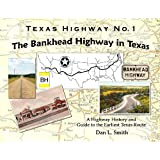 The Bankhead Highway in Texas