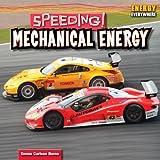 Speeding! Mechanical Energy (Energy Everywhere)