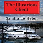 The Illustrious Client | Sandra de Helen