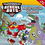 img - for Transformers Rescue Bots: Return of the Dinobot book / textbook / text book