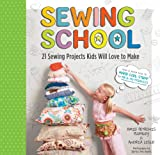 img - for Sewing School: 21 Sewing Projects Kids Will Love to Make book / textbook / text book