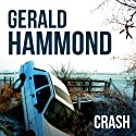 Crash Audiobook by Gerald Hammond Narrated by Rupert Holiday-Evans