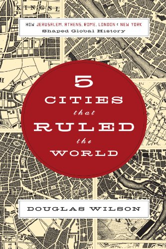 Five Cities that Ruled the World: How  Jerusalem, Athens,...