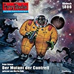 Der Mutant von Cantrell (Perry Rhodan 1806)   Peter Griese
