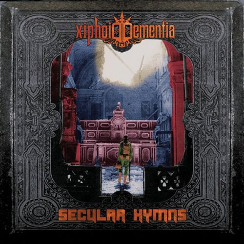 Xiphoid Dementia-Secular Hymns-Limited Edition-2012-D2H Download