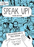 img - for Speak Up!: An Illustrated Guide to Public Speaking book / textbook / text book