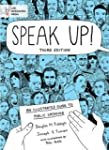 Speak Up!: An Illustrated Guide to Pu...