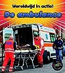 De ambulance - Wereldwijd in actie!