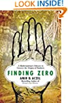Finding Zero: A Mathematician's Odyss...