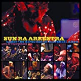 Live at the Paradox Sun Ra Arkestra & Marshall Allen