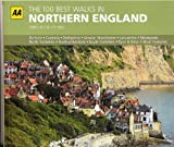THE BEST WALKS IN NORTHERN ENGLAND walks of 2-10 miles