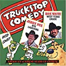 Truckstop Comedy Vol 13:Jerry Dye-Ron White